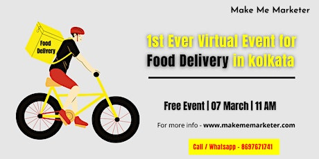 1st Ever Virtual Event for Food Delivery in Kolkata tickets