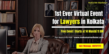 1st Ever Virtual Event for Lawyers in Kolkata tickets