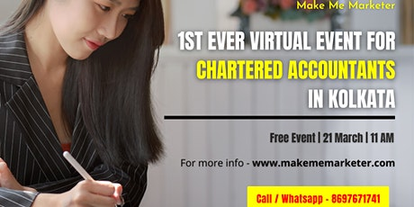1st Ever Virtual Event for Chartered Accountants in Kolkata tickets
