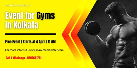 1st Ever Virtual Event for gyms in Kolkata tickets