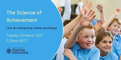 The Science of Achievement Online Workshop (March 2021) tickets