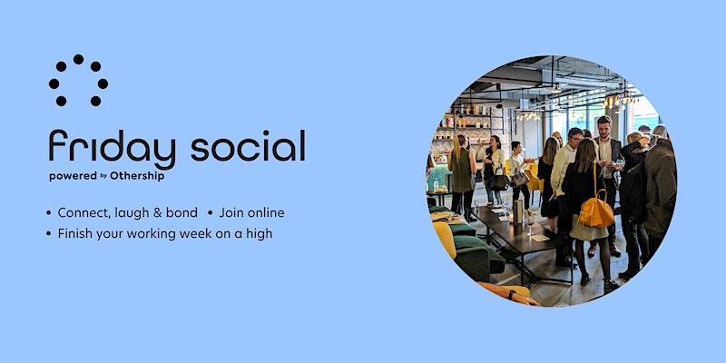Friday Social Event Banner