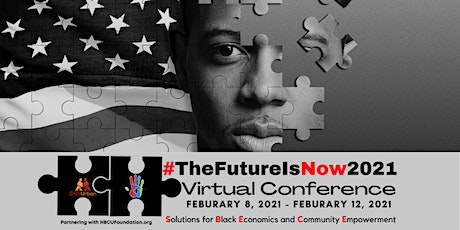 TheFutureIsNow2021: Solutions for Black Economics and Community Empowerment tickets