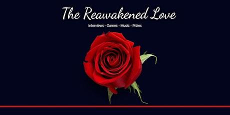 The Reawakened Love tickets