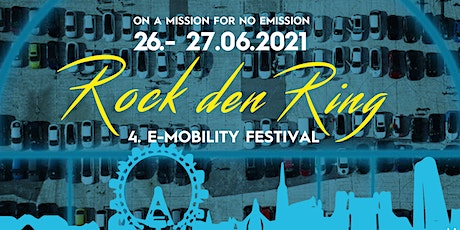 "4. E-Mobility Festival ""Rock den Ring 2021"" Tickets"