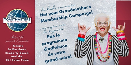 Not Your Grandmother's Campaign / Pas le programme de votre grand-mère billets