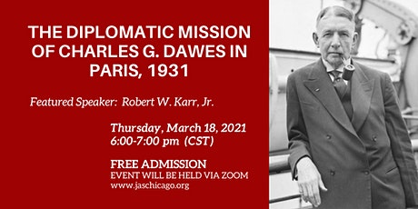 The Diplomatic Mission of Charles G. Dawes in Paris, 1931 tickets