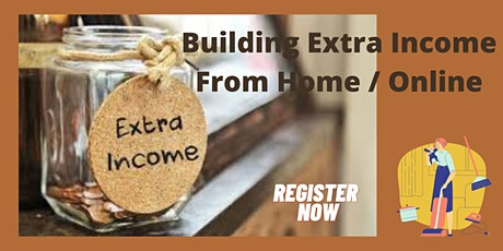 Effective Way to Build Extra Income from Home (Online) tickets
