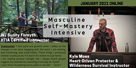 Masculine Self-Mastery Online Intensive tickets