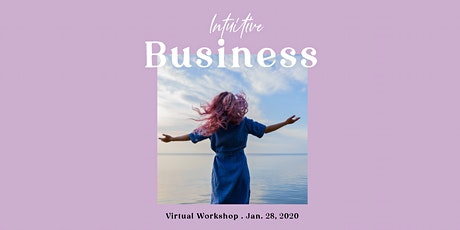 """Learn Your """"Intuitive Success Profile"""" to Grow your Business tickets"""