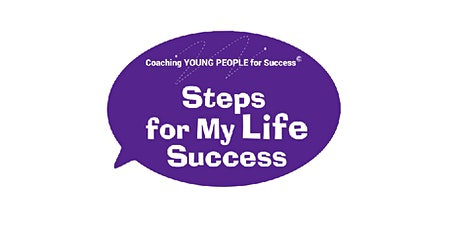 Steps for My Life Success Workshop tickets
