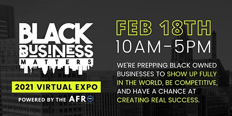Black Business Matters Expo Powered by The AFRO tickets