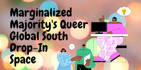 Queer Global South Womxn/ Non-Binary/ Trans Weekly Drop-In Space tickets