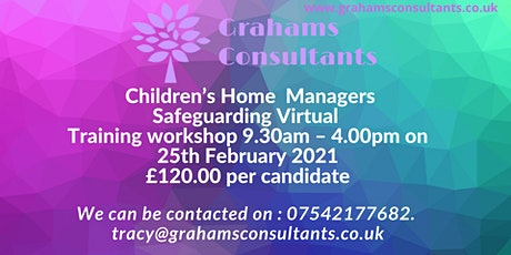 Copy of Registered Manager safeguarding in a Children's Home Workshop tickets