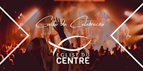 Culto de Celebração tickets