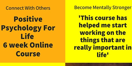 Positive Psychology For Life Part 1 tickets