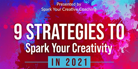 9 Strategies to Spark Your Creativity in 2021 tickets