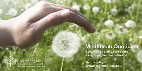 Programme MEDITER AU QUOTIDIEN EN LIGNE - mars-avril 2021 en soirée billets