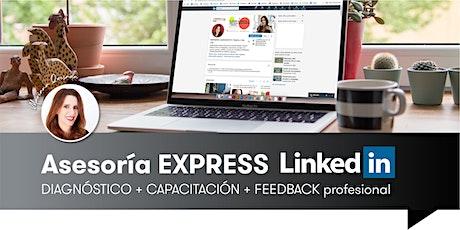 Asesoría EXPRESS LinkedIn - Diagnóstico + Capacitación + Feedback bilhetes