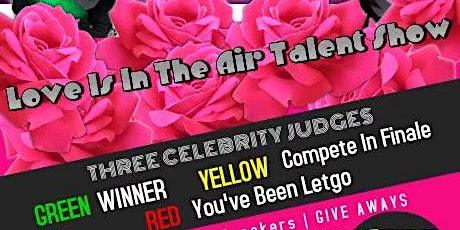 Love Is IN The AIR Talent Show tickets