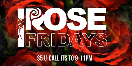 Rose Friday's  @ ROSE GOLD! tickets