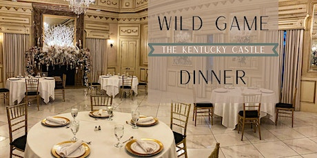 Wild Game Dinner at the Kentucky Castle tickets