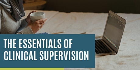 The Essentials of Clinical Supervision tickets