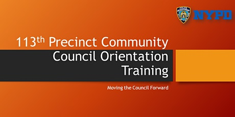 113th Precinct Community Council New Member Orientation 2 tickets