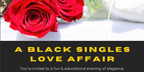 A BLACK SINGLES LOVE AFFAIR (VIRTUAL/ONLINE VALENTINES DAY EVENT) tickets