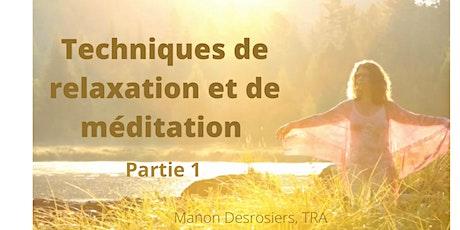 Techniques de relaxation et de méditation - Partie 1 billets