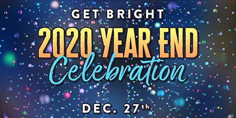 Get Bright 2020 Year End Celebration tickets