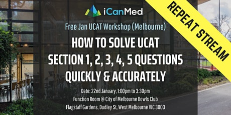 Free UCAT Workshop: How to Solve Section 1,2,3,4,5 Qs Quickly & Accurately tickets