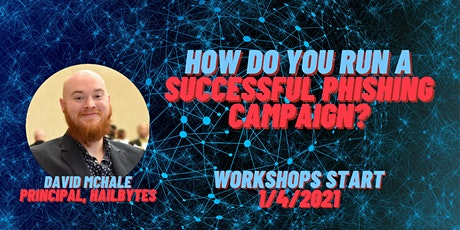 How do you run a successful phishing campaign? - Virtual Workshop tickets