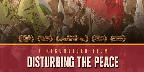 Disturbing the Peace - Film and Discussion tickets