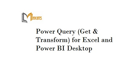 PowerQuery(Get&Transform)forExcel&PowerBIDesktop 1Day Training in Singapore tickets