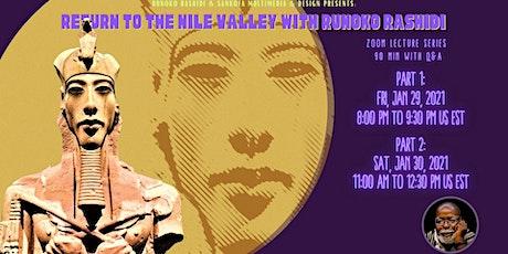 Dr. Rashidi 2-Day Webinar: Return to the Nile Valley With Runoko Rashidi tickets