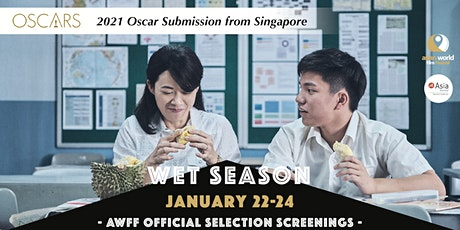 AWFF - Wet Season - 2021 Oscar Submission from Singapore tickets