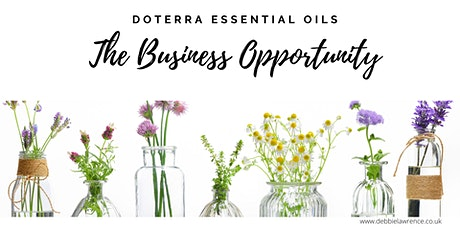 doTERRA Essential Oils - The Business Opportunity tickets