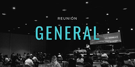 Reunión General | Domingo 12:30 PM entradas