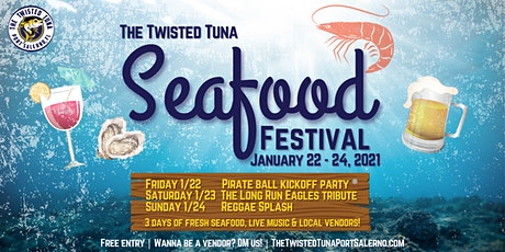 The Twisted Tuna Presents The 2021 Seafood Festival tickets