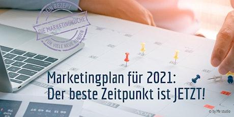 Die beste Zeit ist JETZT: So erstellst Du Deinen Marketingplan für 2021 Tickets