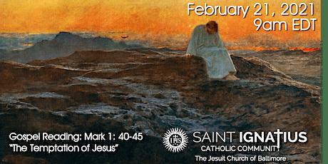 Sunday Mass - February 21, 2021 tickets