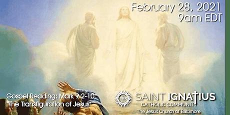 Sunday Mass - February 28, 2021 tickets