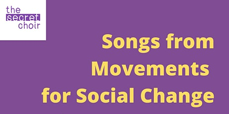 Social [Change] Sing by Secret Choir tickets