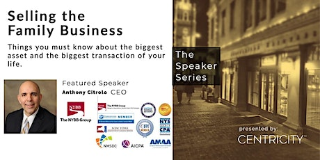 Selling the Family Business | Small Business | Featured Speaker tickets