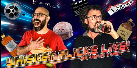 Whiskey Flicks Live! One Year at a Time... tickets