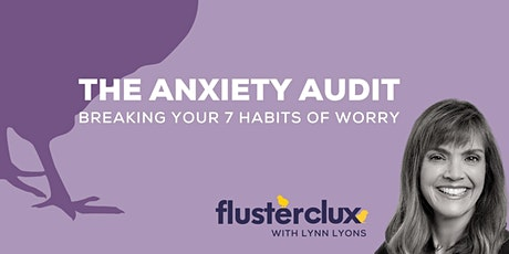 The Anxiety Audit, Live With Lynn Lyons tickets