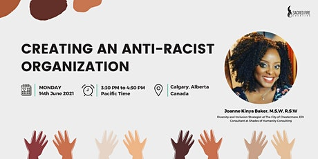 Creating an Anti-Racist Organization with Joanne Kinya Baker tickets