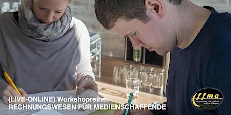 (LIVE-ONLINE) RECHNUNGSWESEN FÜR MEDIENSCHAFFENDE Tickets