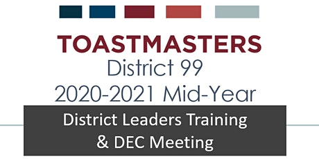 D99 Leaders Mid-Year Training & DEC Meeting (30 Jan, 2021) tickets